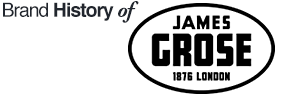 Brand History of JAMES GROSE